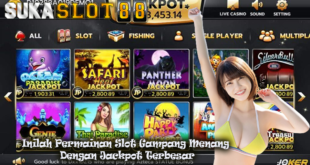Inilah Permainan Slot Gampang Menang Dengan Jackpot Terbesar